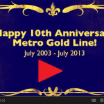 Gold_Line_10th_Anniversary_Video